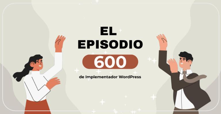 El episodio 600 🎉